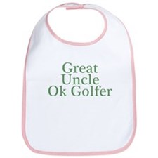 Great Uncle Ok Golfer Bib