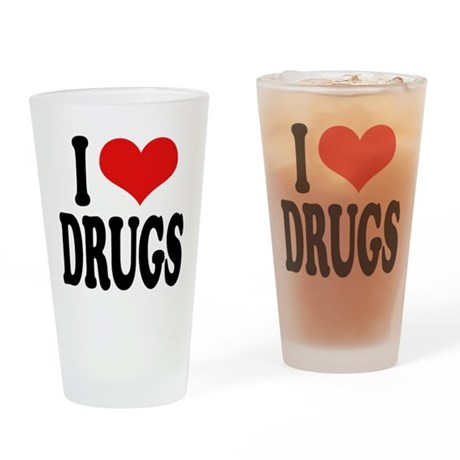I Love Drugs Pint Glass