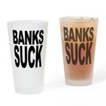 Banks Suck Pint Glass