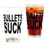 Bullets Suck Pint Glass