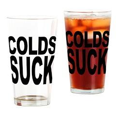 Colds Suck Pint Glass