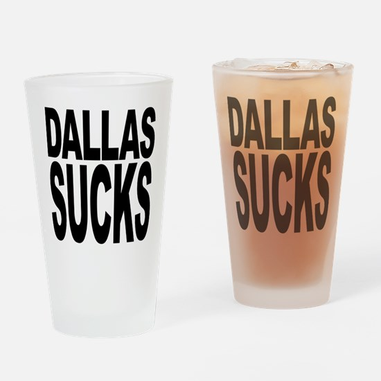 Dallas Sucks Pint Glass