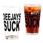 Deejays Suck Pint Glass