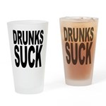 Drunks Suck Pint Glass