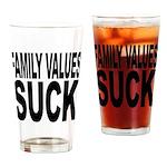 Family Values Suck Pint Glass