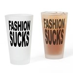 Fashion Sucks Pint Glass