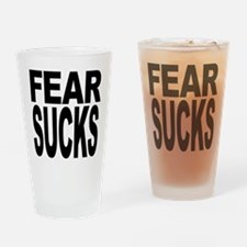 Fear Sucks Pint Glass