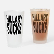 Hillary Sucks Pint Glass