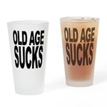 Old Age Sucks Pint Glass