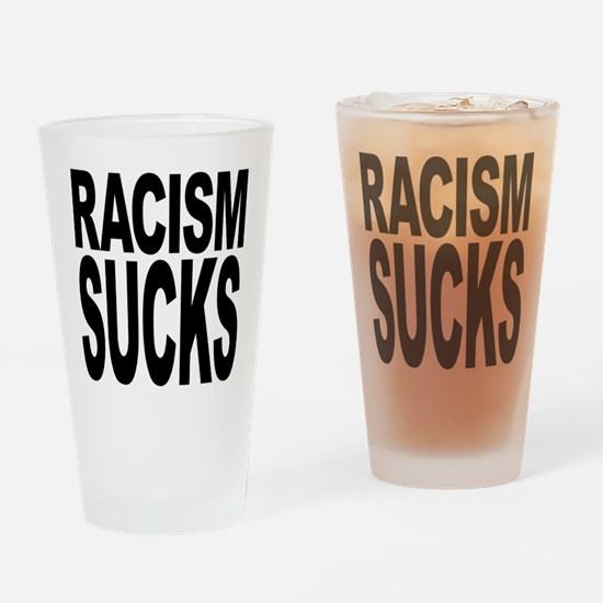 Racism Sucks Drinking Glass