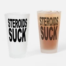 Steroids Suck Pint Glass