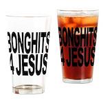 Bonghits 4 Jesus Pint Glass