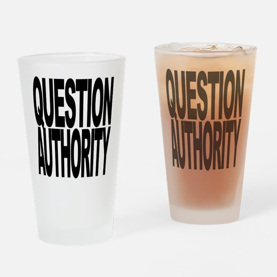 Question Authority Pint Glass