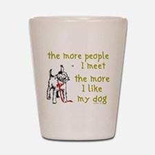 The More People I Meet (Dog) Shot Glass