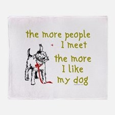 The More People I Meet (Dog) Throw Blanket