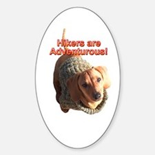 Hikers are Adventurous Dachshund Dogs Decal