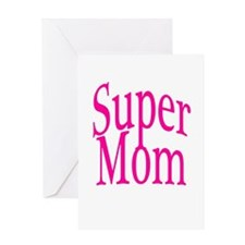 Super Mom Pink Greeting Card