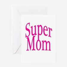 Super Mom Pink Greeting Card