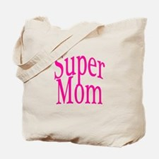 Super Mom Pink Tote Bag