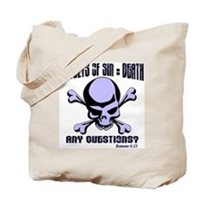 Results Of Sin = Death Tote Bag