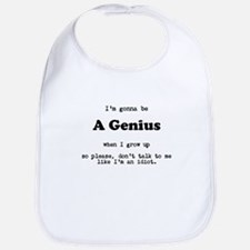 Gonna be a Genius Bib