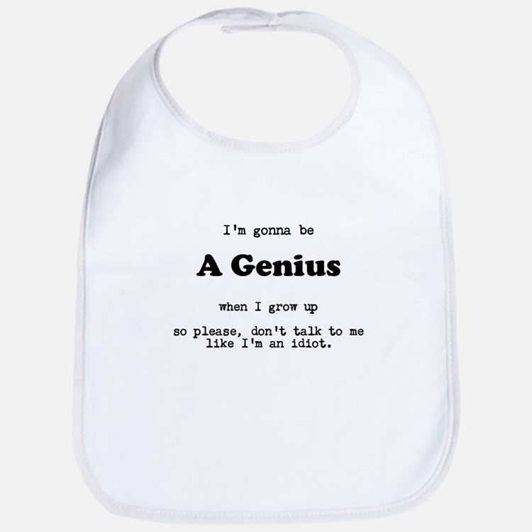 Gonna be a Genius Bib