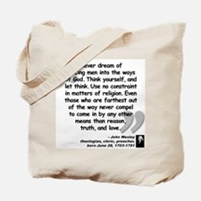 Wesley Religion Quote Tote Bag
