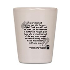 Wesley Religion Quote Shot Glass