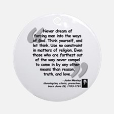 Wesley Religion Quote Ornament (Round)