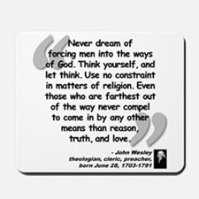 Wesley Religion Quote Mousepad