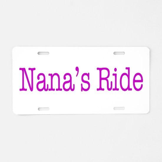 Nana's Ride Aluminum License Plate