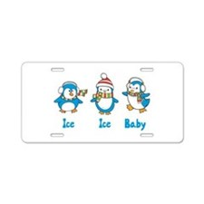 Ice Ice Baby Penguins Aluminum License Plate