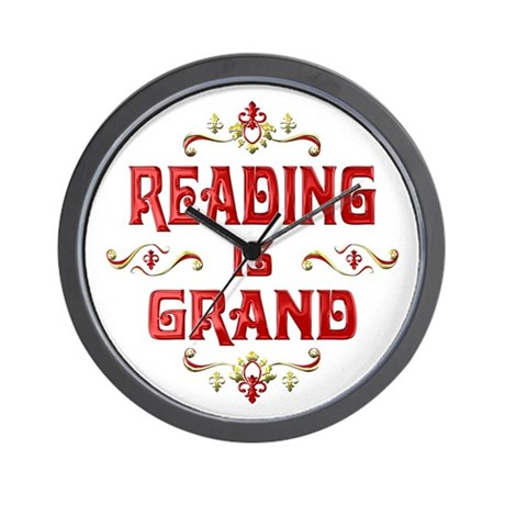 Reading is Grand Wall Clock