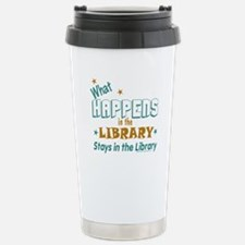 What Happens in the Library.. Travel Mug