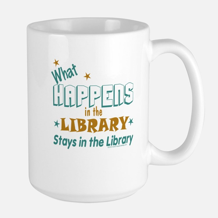What Happens in the Library.. Large Mug