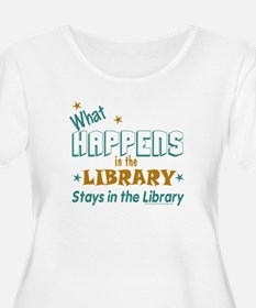 What Happens in the Library.. T-Shirt