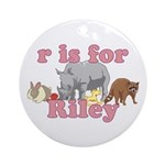 R is for Riley Ornament (Round)