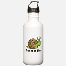 Born to Be Slow Water Bottle