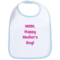 Mom, Happy Mother's Day! - Pi Bib