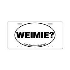 Weimie? Aluminum License Plate