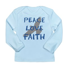 Peace Love Faith Long Sleeve Infant T-Shirt