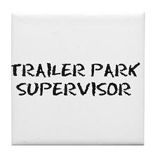 Trailer Park Supervisor Tile Coaster