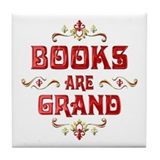 Books are Grand Tile Coaster