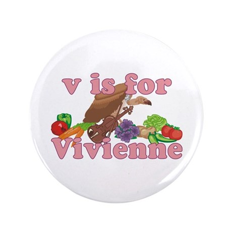 """V is for Vivienne 3.5"""" Button"""