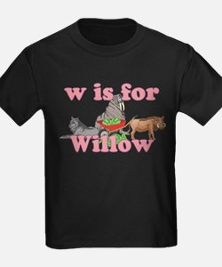 W is for Willow T