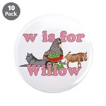 W is for Willow 3.5