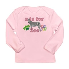 Z is for Zoe Long Sleeve Infant T-Shirt