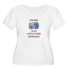 I'm Not 50... T-Shirt