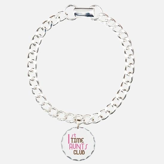 1st Time Aunts Club (Pink) Bracelet