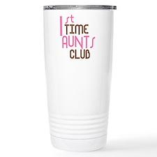 1st Time Aunts Club (Pink) Travel Mug